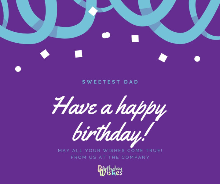 Happy Birthday wishes for father with cute quotes and images